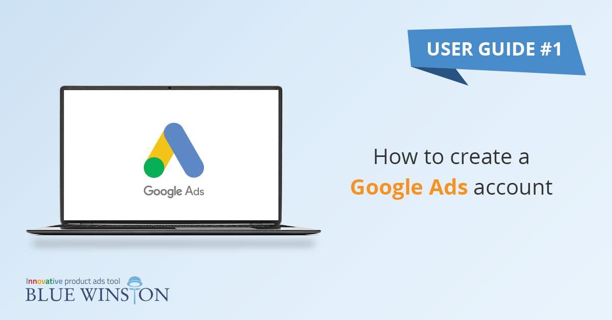 Qu'est-ce qu'un compte Google Ads?